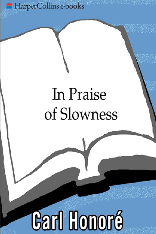 in praise of slowness honore
